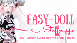 Stoffpuppe DIY Easy-Doll