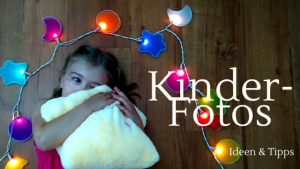 Kinderfotos mal anders Ideen Tipps Tricks