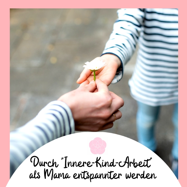 Arbeit mit dem inneren Kind - Schattenkind Arbeit und Sonnenkind - HerzkindMama.de